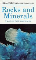 A Field Guide and Introduction to the Geology and Chemistry of Rocks and Minerals