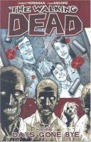 The Walking Dead. Vol. 1, Days Gone Bye