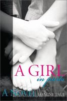 A Girl, in Parts