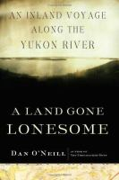 A Land Gone Lonesome