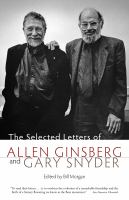 The Selected Letters of Allen Ginsberg and Gary Snyder