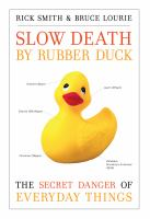 Slow Death by Rubber Duck