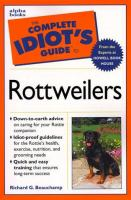 The Complete Idiot's Guide to Rottweilers