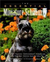 The Essential Miniature Schnauzer