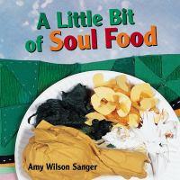 A Little Bit of Soul Food
