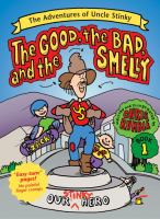 The Good, the Bad, and the Smelly