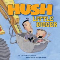 Hush, Little Digger