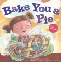 Bake You A Pie