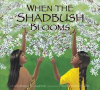 When the Shadbush Blooms