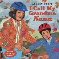 Cover of I Call My Grandma Nana
