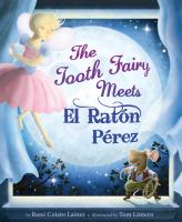 The Tooth Fairy Meets El Ratón Pérez