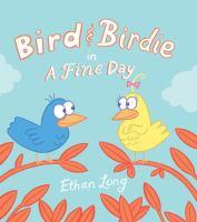 Bird & Birdie in A Fine Day