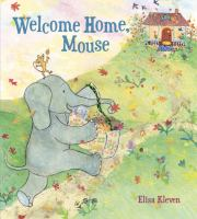 Welcome Home, Mouse