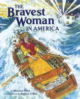The bravest woman in America : the story of Ida Lewis