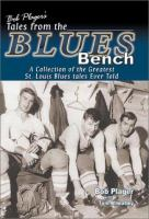 Bob Plager's Tales From the Blues Bench