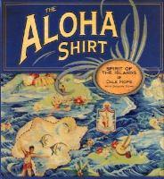 The Aloha Shirt