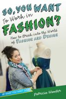 So, You Want to Work in Fashion