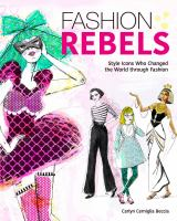 Fashion Rebels: Style Icons Who Changed the World Through Fashion