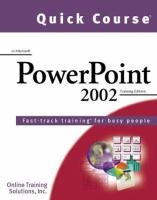 Quick Course in Microsoft PowerPoint 2002
