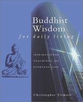 Buddhist Wisdom for Daily Living