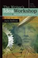The Writer's Idea Workshop