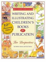 Writing and Illustrating Children's Books for Publication
