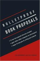 Bulletproof Book Proposals