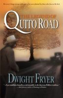 The Legend of Quito Road