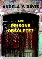 Are Prisons Obsolete?