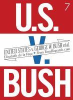 United States V. George W. Bush Et Al