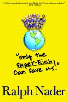 """Only the Super-rich Can Save Us!"""