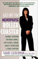Get Off The Menopause Roller Coaster