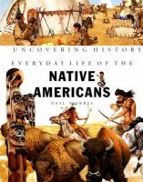Everyday Life of the Native Americans