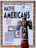 Arts And Crafts Of The Native Americans