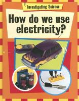 How Do We Use Electricity?