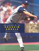 The History of the Anaheim Angels