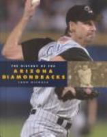 The History of the Arizona Diamondbacks