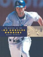 The History of the Los Angeles Dodgers