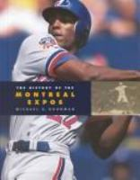 The History of the Montreal Expos