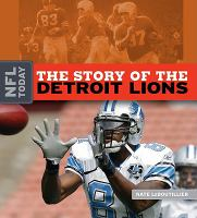 The Story of the Detroit Lions