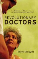 Revolutionary Doctors