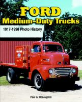 Ford Medium-duty Trucks, 1917-1998
