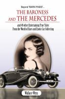 Beyond Barn Finds-- the Baroness and the Mercedes