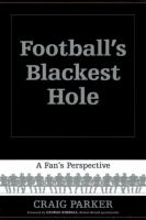Football's Blackest Hole