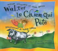 Walter le chien qui pète