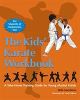 The Kids' Karate Workbook