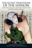 The Secret Traditions of the Shinobi
