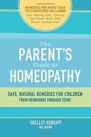 The Parent's Guide to Homeopathy