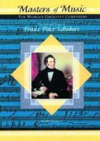 The Life And Times Of Franz Peter Schubert