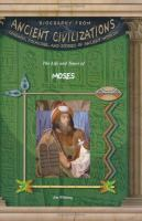 The Life and Times of Moses